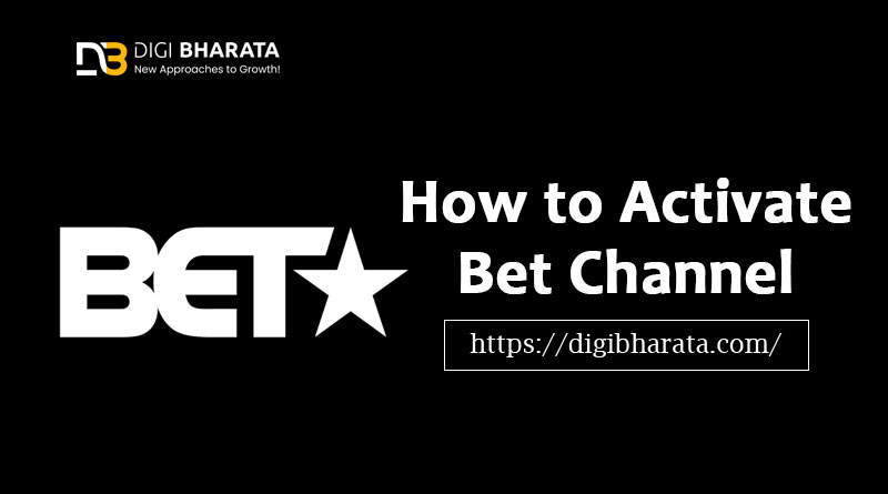 Activate BET Channel