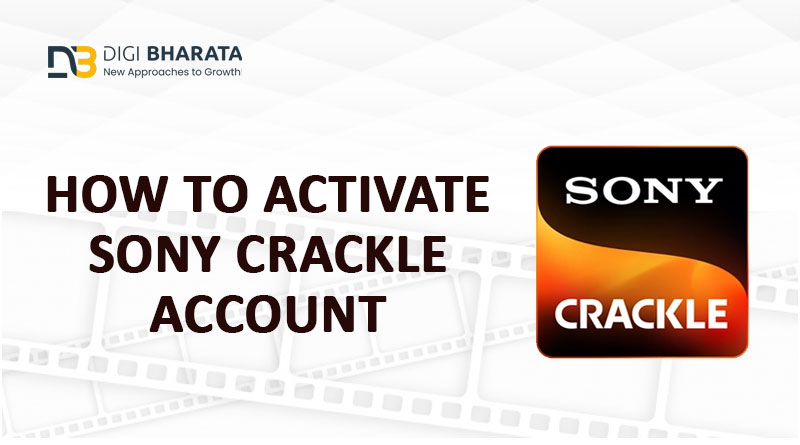 How to Activate Sony Crackle Account