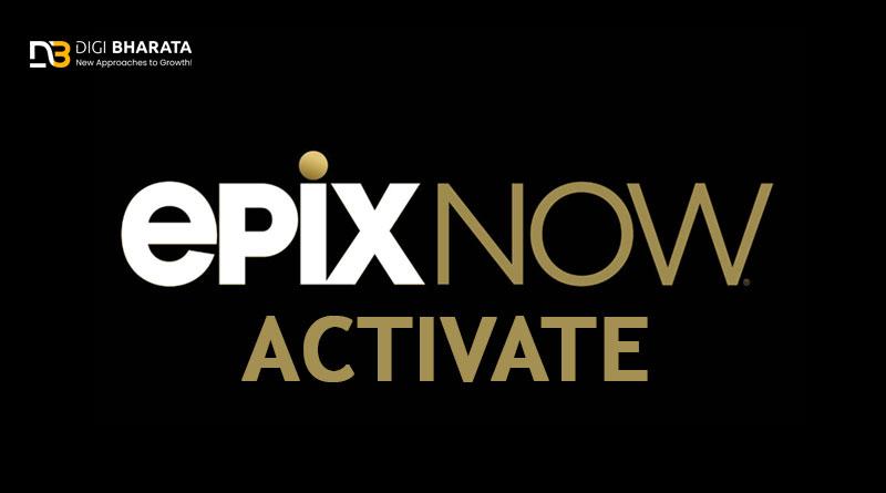 epixnow com activate
