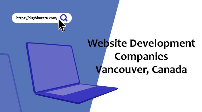 Website Development Companies in Vancouver Canada
